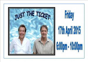 "Entertainment by ""Just The Ticket"" 17th April 2015"
